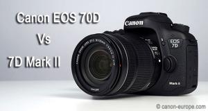 Canon EOS 70D Vs Canon EOS 7D Mark II