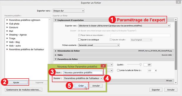 Fenêtre exporter Lightroom - Etapes pour enregistrer un nouvel export (paramètre prédéfini)