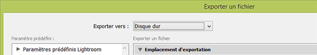 "Fenêtre Lightroom Exporter - Liste déroulante ""Exporter vers"""
