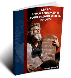 Guide gratuit - Les 10 commandements pour progresser en photo - à télécharger sur le blog LuzPhotos (au format pdf)
