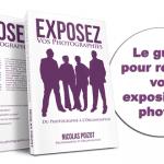 """Livre """"Exposer vos photographies - du photographe à l'organisateur"""""""