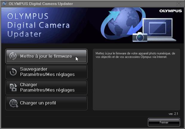 """Mise à jour d'un firmware chez Olympus : Logiciel Olympus Digital Camera Updater - Menu """"Mettre à jour le firmware"""""""