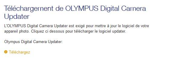 Mise à jour d'un firmware Olympus - Téléchargements du logiciel Olympus Digital Camera Updater
