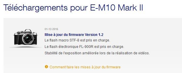 Mise à jour d'un firmware d'appareil photo Olympus - Dernier numéro de firmware pour l'APN OMD-EM10 mark II