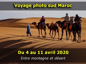 Voyage photo au Maroc du 4 au 11 avril 2020